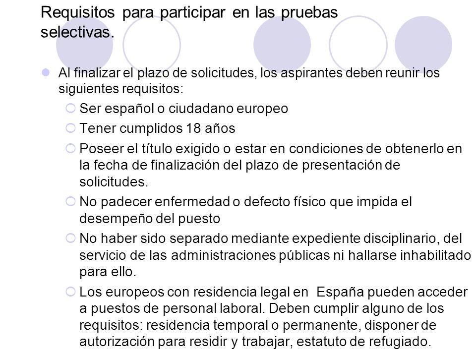 Requisitos para participar en las pruebas selectivas.
