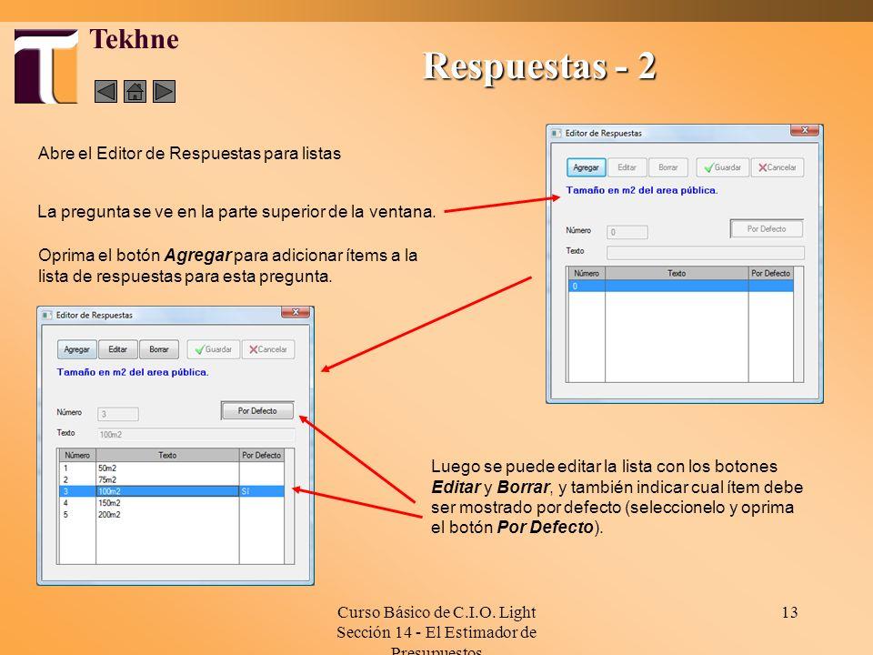 Respuestas - 2 Tekhne Abre el Editor de Respuestas para listas