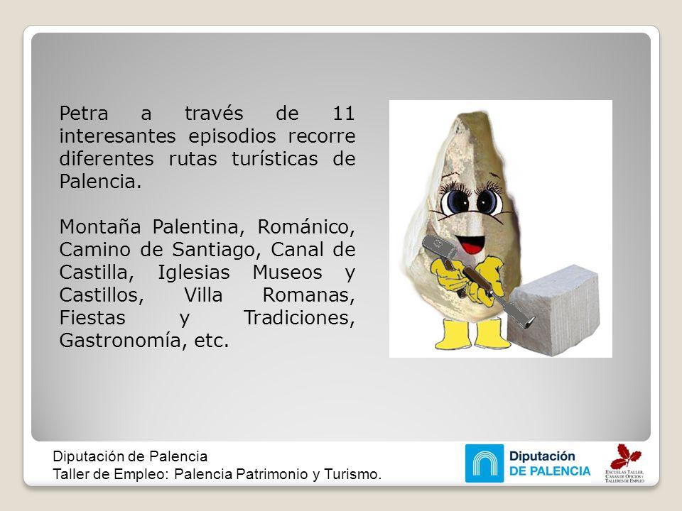 Petra a través de 11 interesantes episodios recorre diferentes rutas turísticas de Palencia.