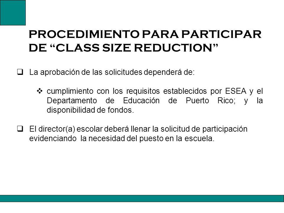 PROCEDIMIENTO PARA PARTICIPAR DE CLASS SIZE REDUCTION
