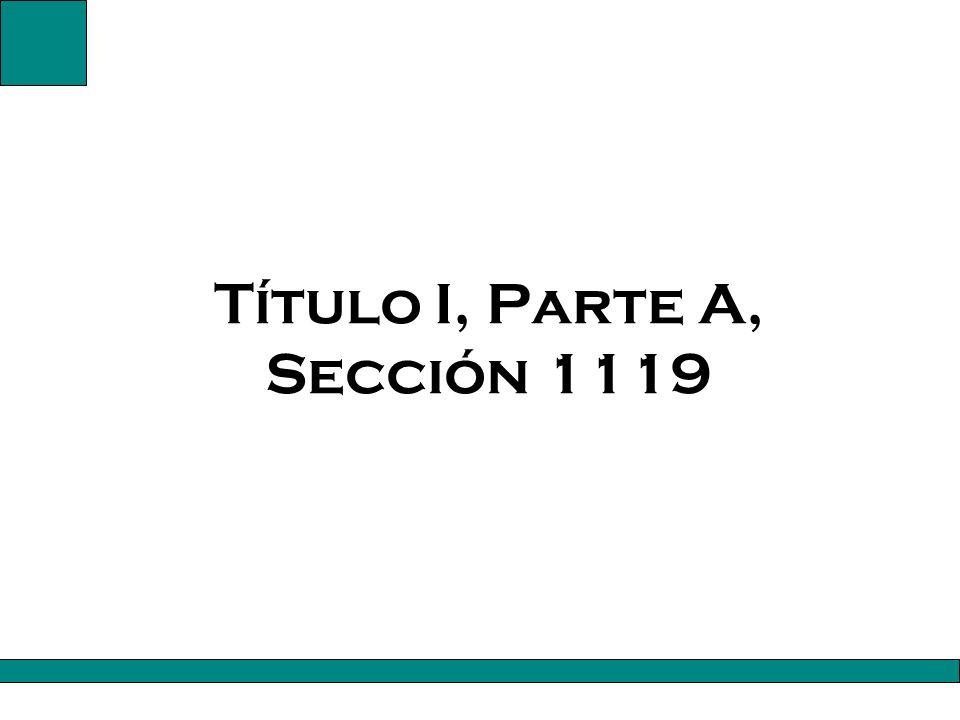 Título I, Parte A, Sección 1119