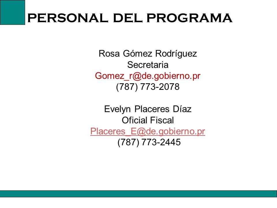 PERSONAL DEL PROGRAMA Rosa Gómez Rodríguez Secretaria