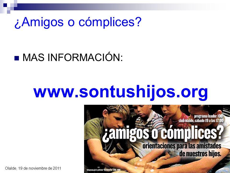 ¿Amigos o cómplices MAS INFORMACIÓN: www.sontushijos.org