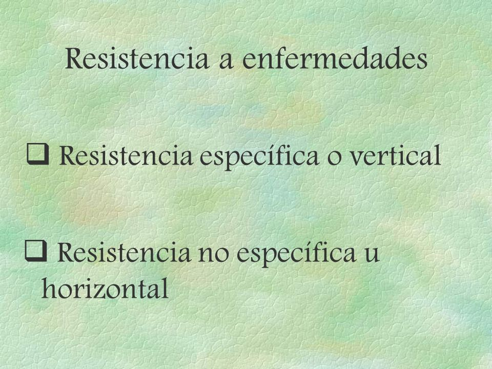 Resistencia a enfermedades