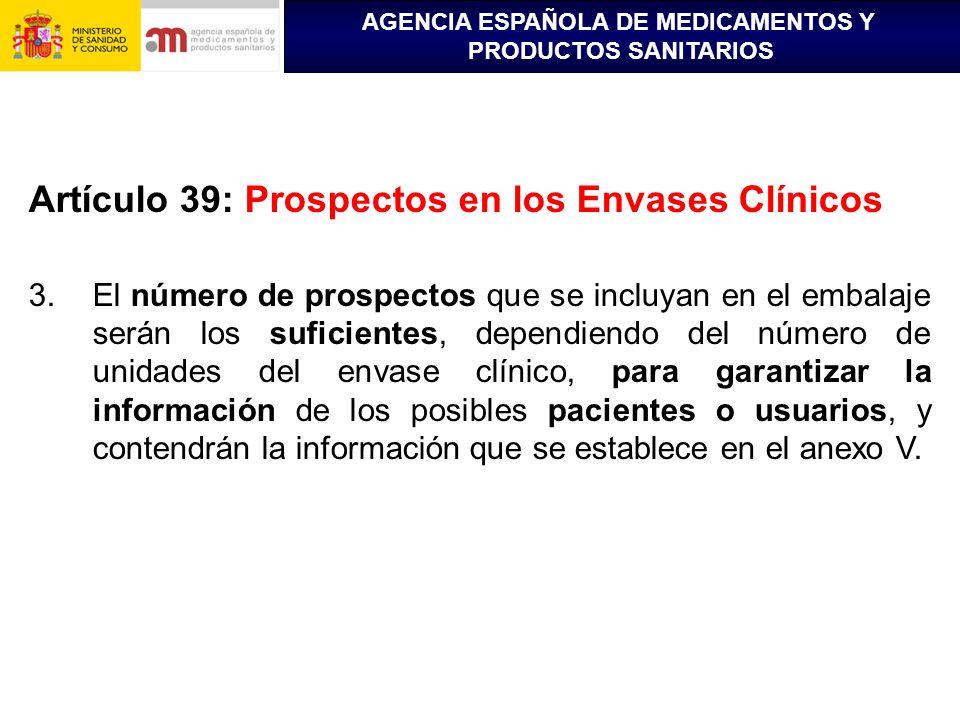 Artículo 39: Prospectos en los Envases Clínicos