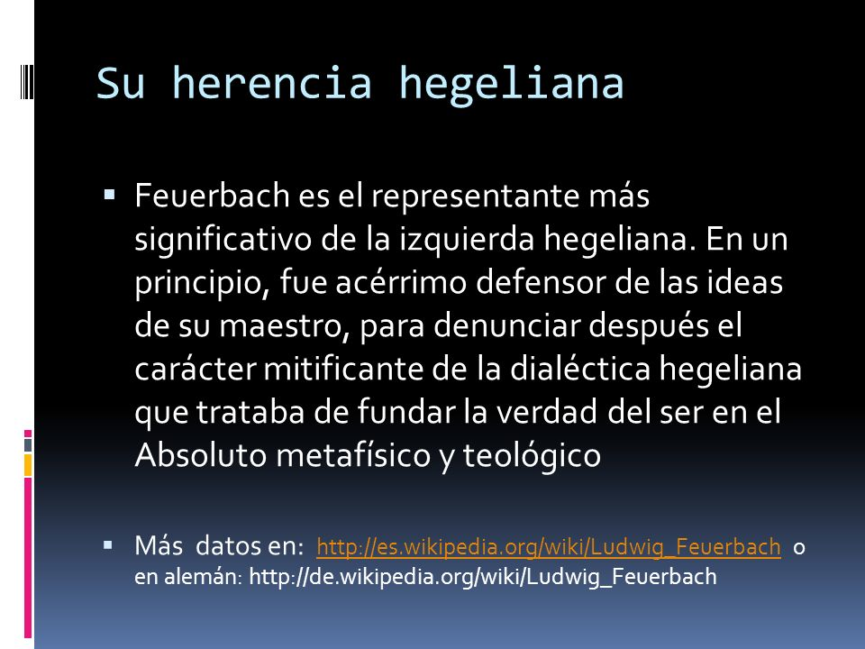Su herencia hegeliana