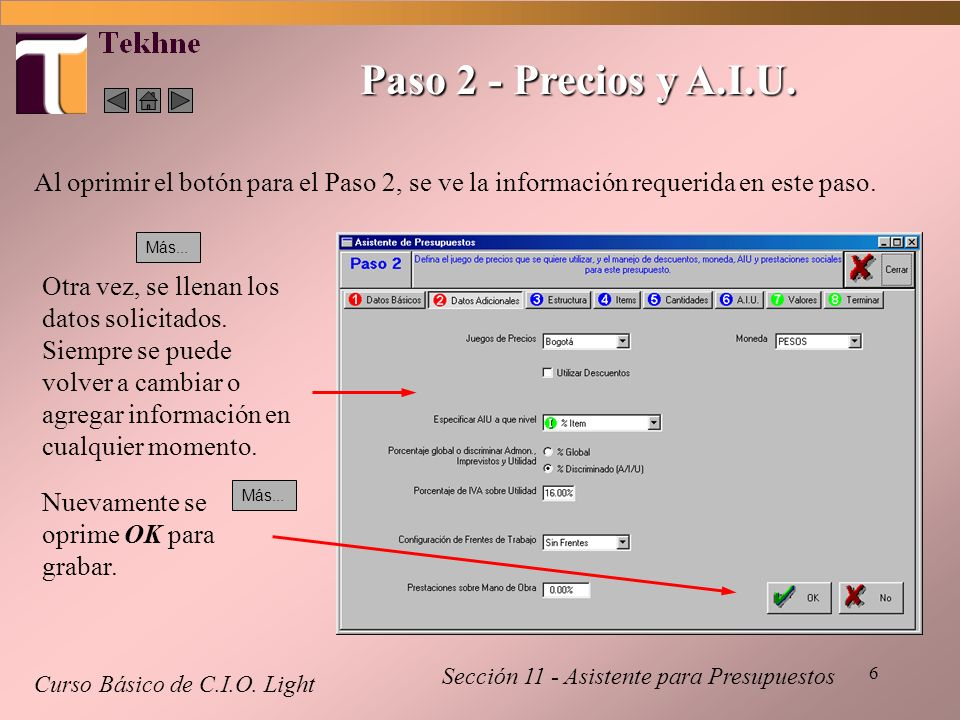 Paso 2 - Precios y A.I.U. Al oprimir el botón para el Paso 2, se ve la información requerida en este paso.