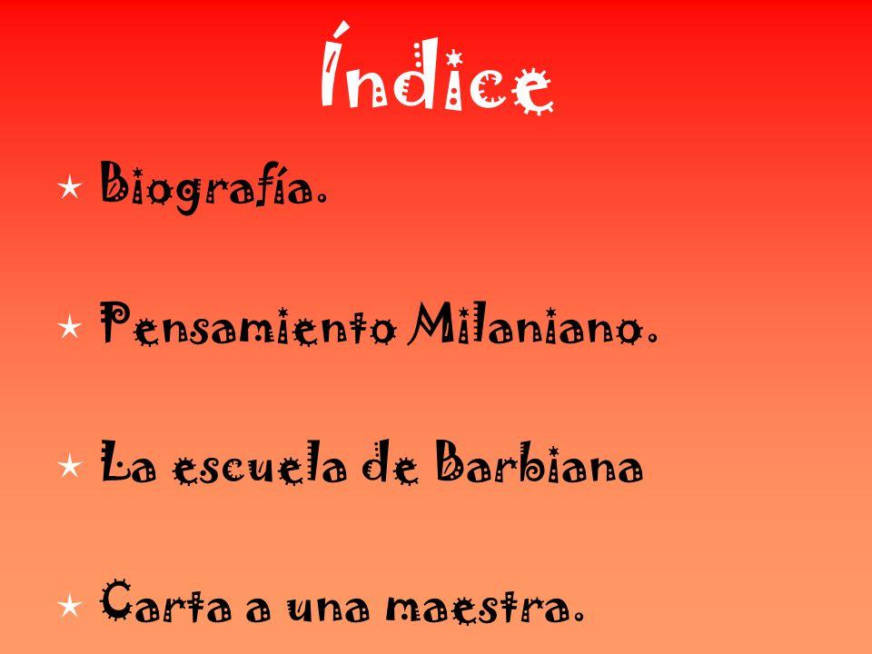 Índice  Biografía.  Pensamiento Milaniano.  La escuela de Barbiana