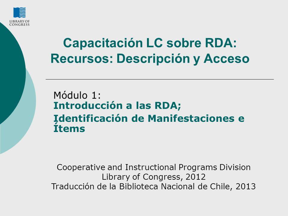 Capacitación LC sobre RDA: Recursos: Descripción y Acceso
