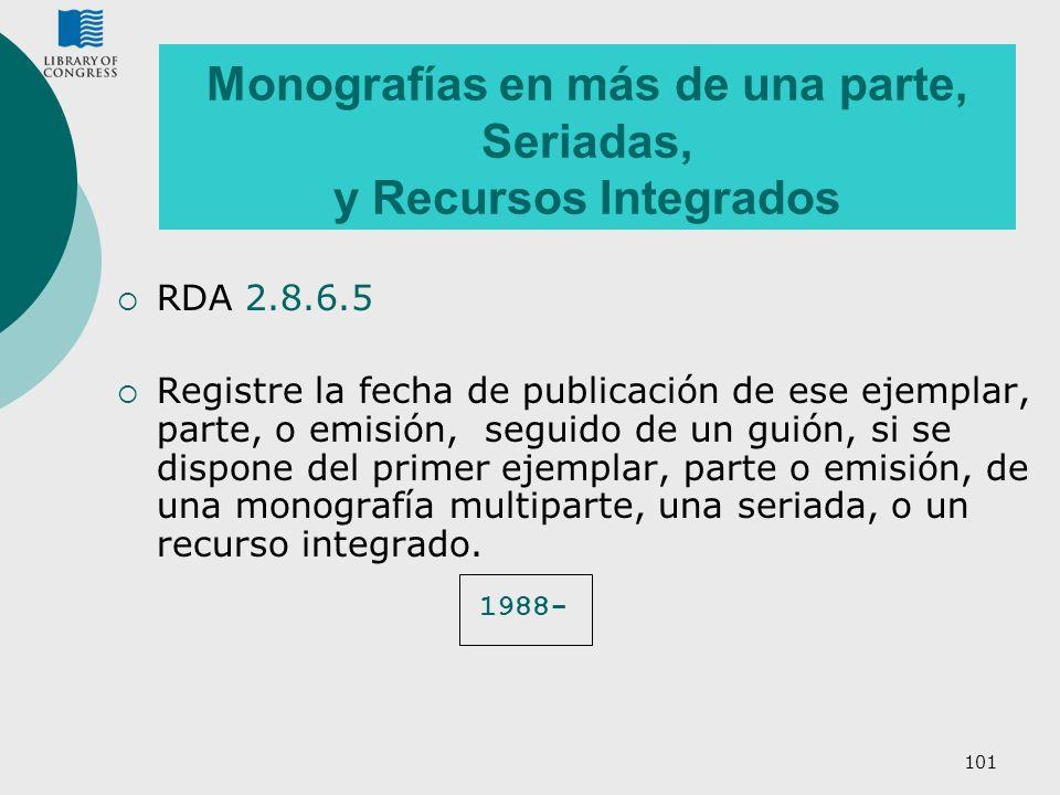 Monografías en más de una parte, Seriadas, y Recursos Integrados