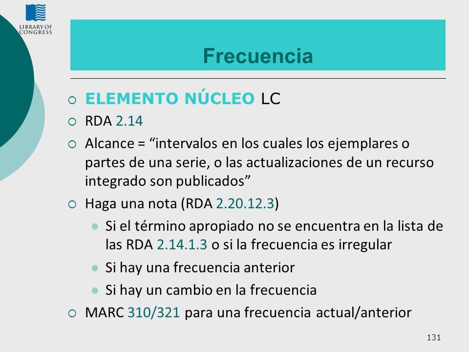 Frecuencia ELEMENTO NÚCLEO LC RDA 2.14