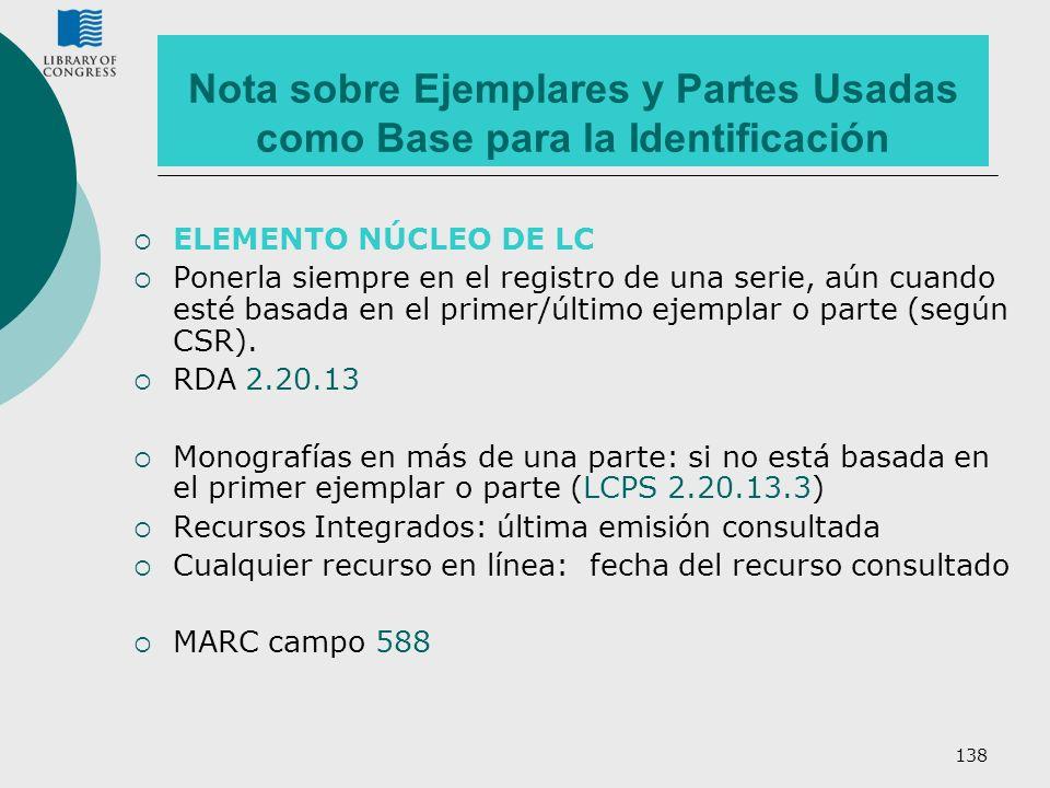 Nota sobre Ejemplares y Partes Usadas como Base para la Identificación