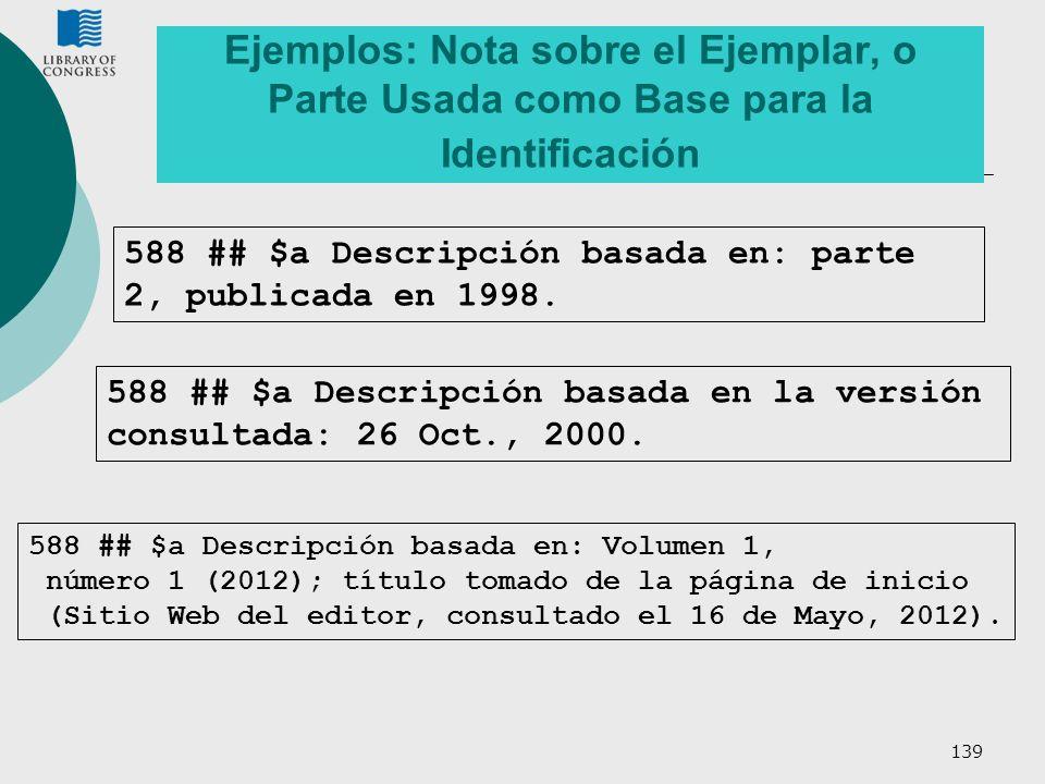 Ejemplos: Nota sobre el Ejemplar, o Parte Usada como Base para la Identificación