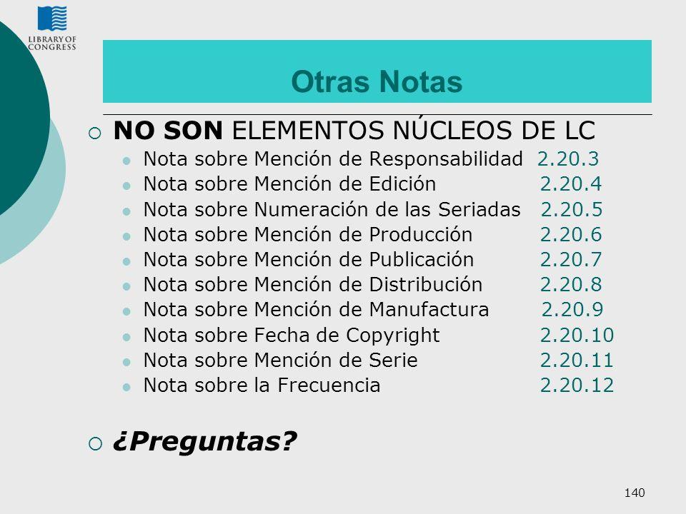Otras Notas ¿Preguntas NO SON ELEMENTOS NÚCLEOS DE LC