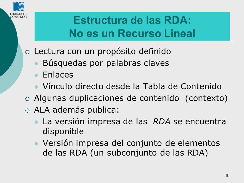 Estructura de las RDA: No es un Recurso Lineal