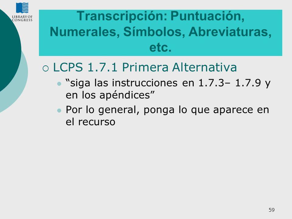 Transcripción: Puntuación, Numerales, Símbolos, Abreviaturas, etc.