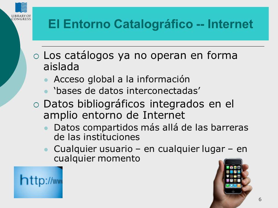 El Entorno Catalográfico -- Internet