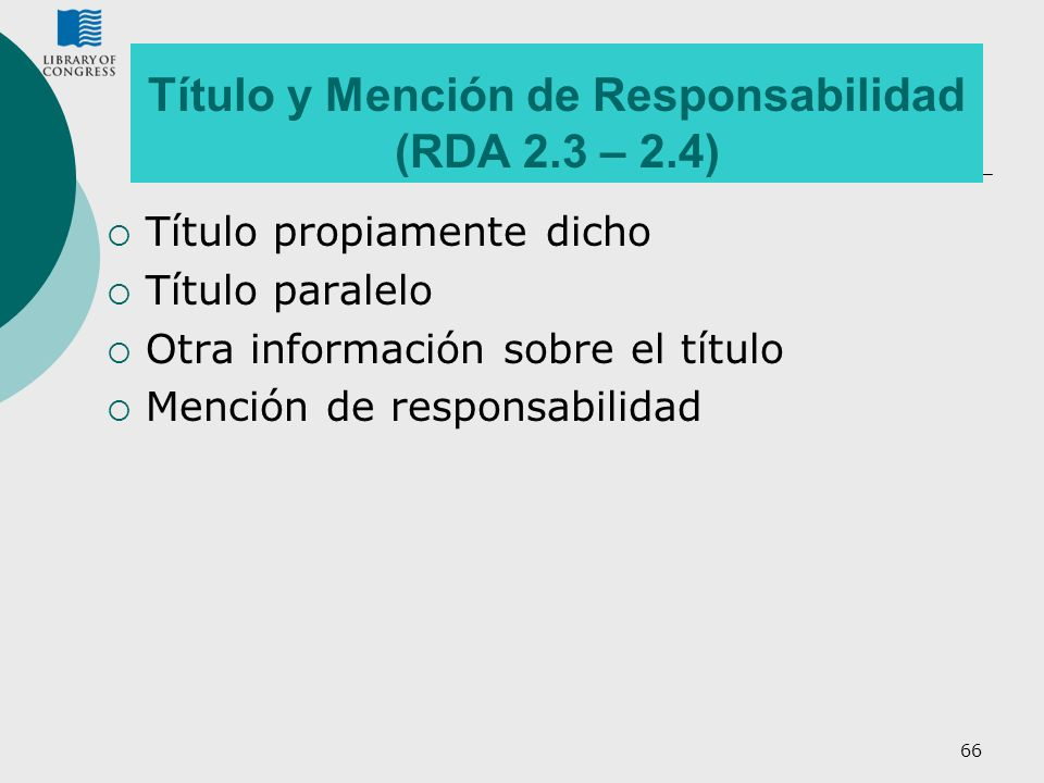 Título y Mención de Responsabilidad (RDA 2.3 – 2.4)