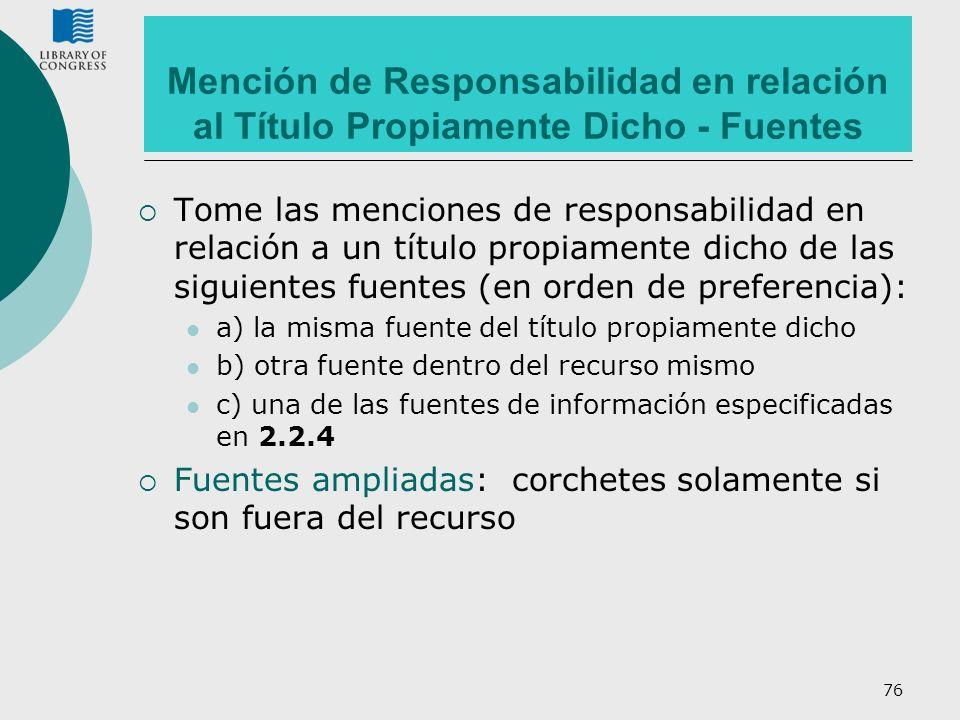 Mención de Responsabilidad en relación al Título Propiamente Dicho - Fuentes
