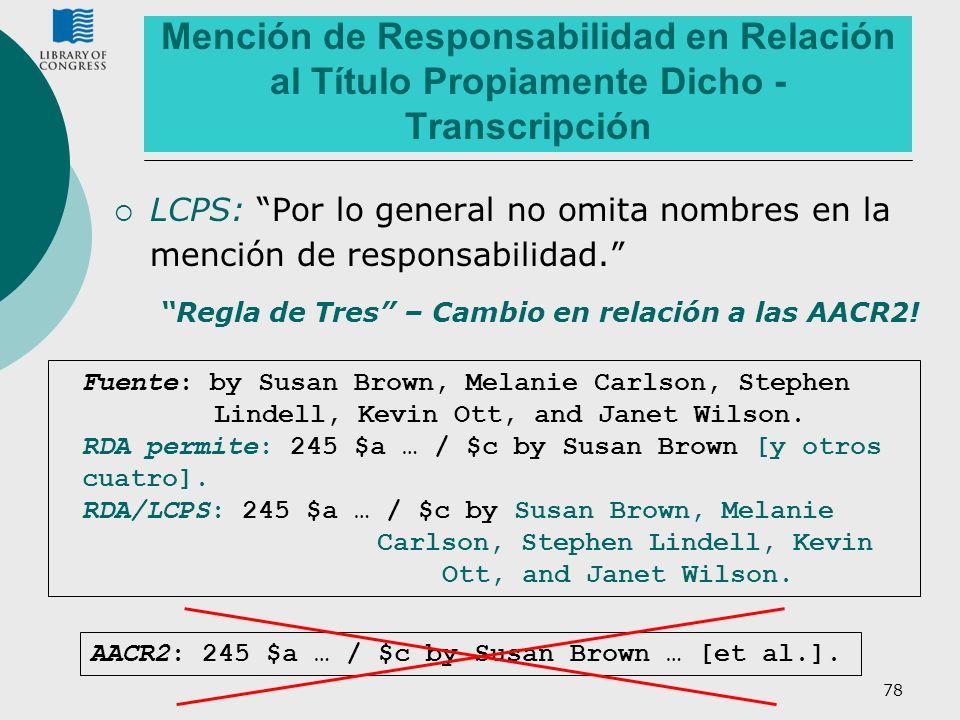 Mención de Responsabilidad en Relación al Título Propiamente Dicho - Transcripción