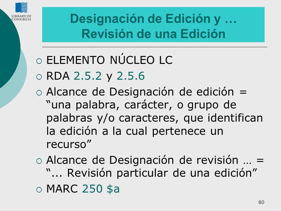 Designación de Edición y … Revisión de una Edición