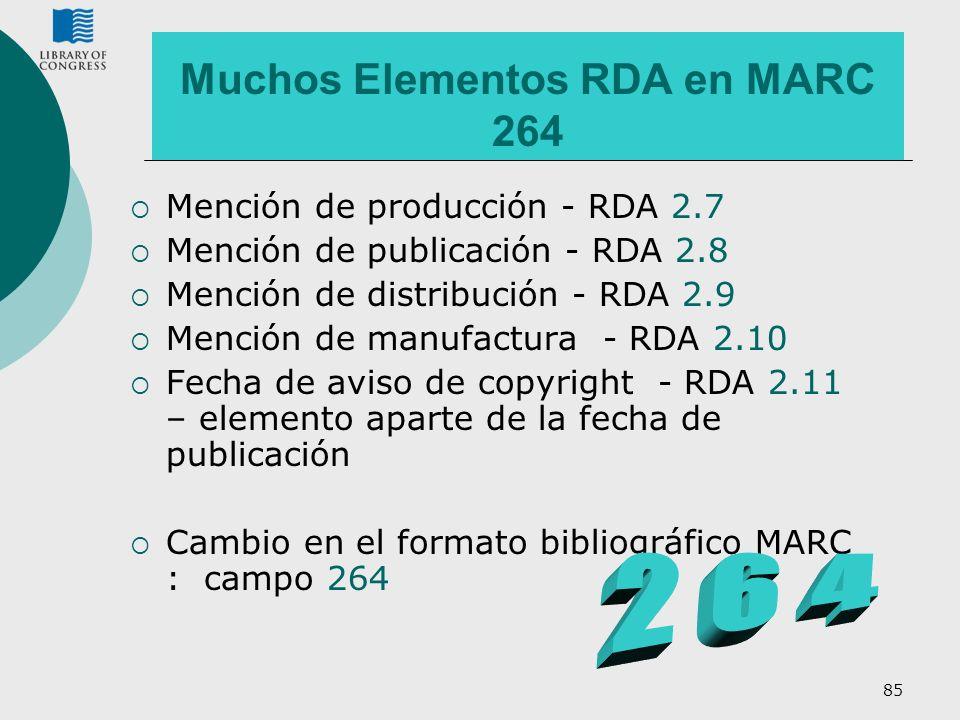 Muchos Elementos RDA en MARC 264