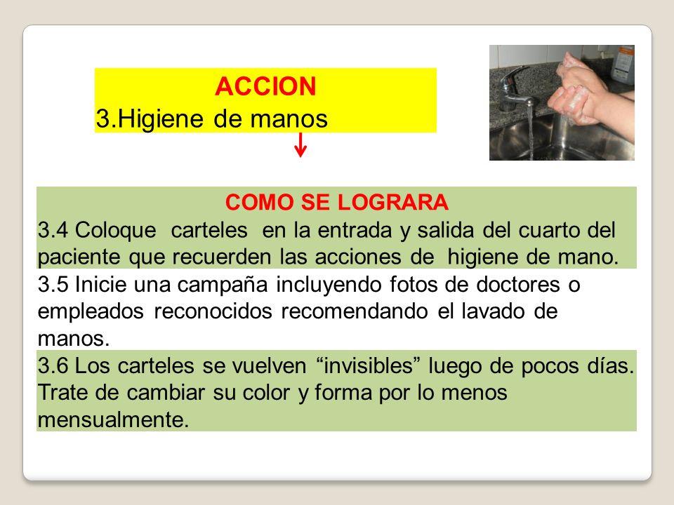 ACCION 3.Higiene de manos