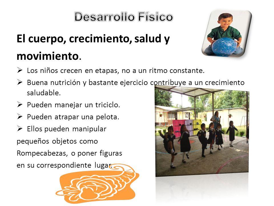 El cuerpo, crecimiento, salud y movimiento.