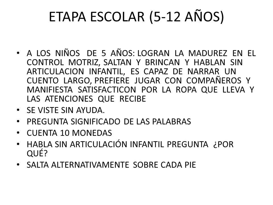ETAPA ESCOLAR (5-12 AÑOS)