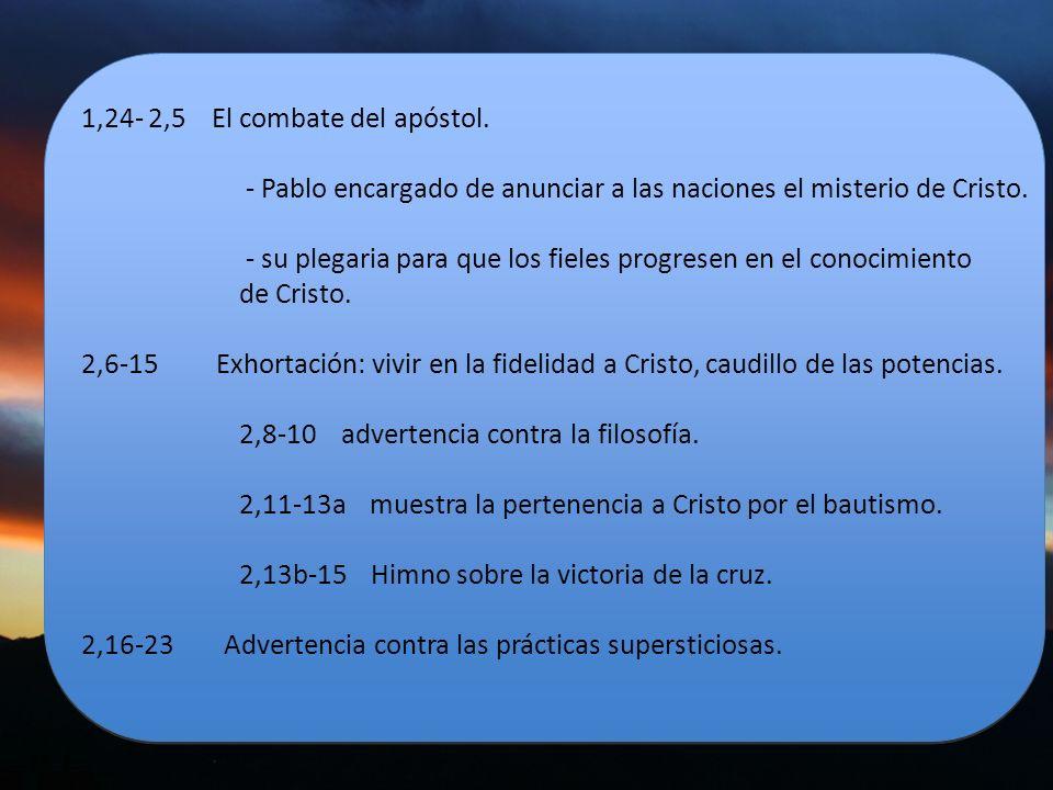 1,24- 2,5 El combate del apóstol.