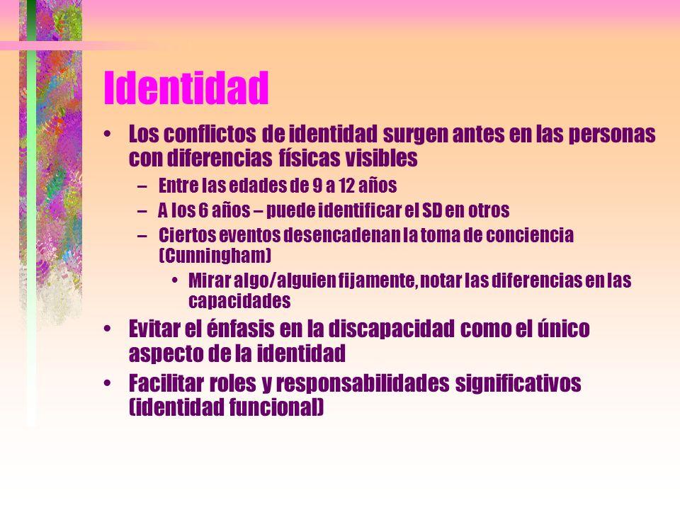 Identidad Los conflictos de identidad surgen antes en las personas con diferencias físicas visibles.
