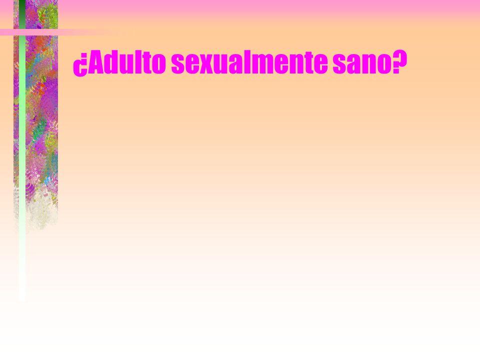 ¿Adulto sexualmente sano