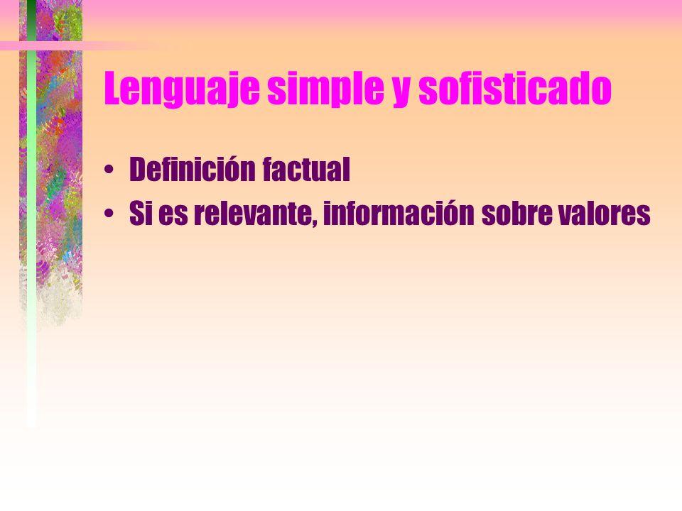 Lenguaje simple y sofisticado