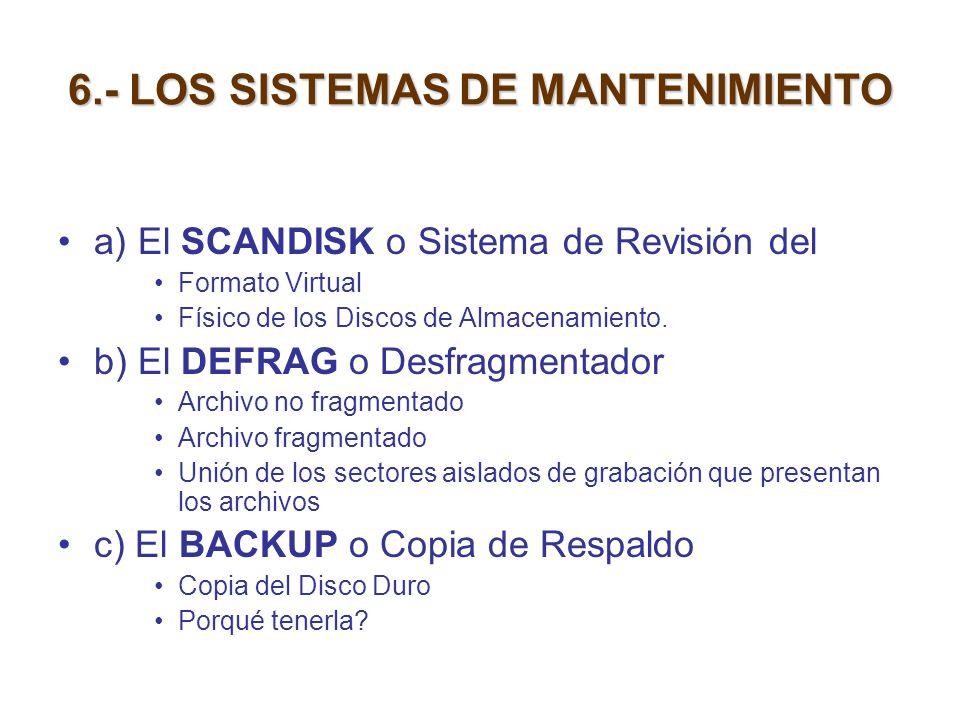 6.- LOS SISTEMAS DE MANTENIMIENTO