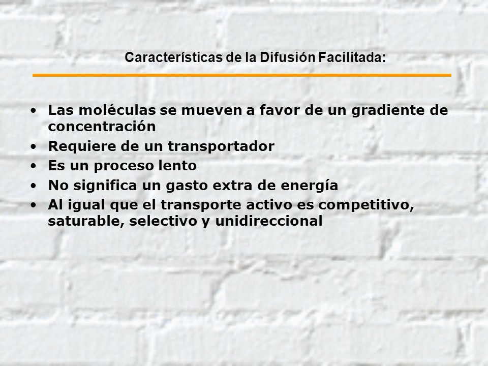 Características de la Difusión Facilitada:
