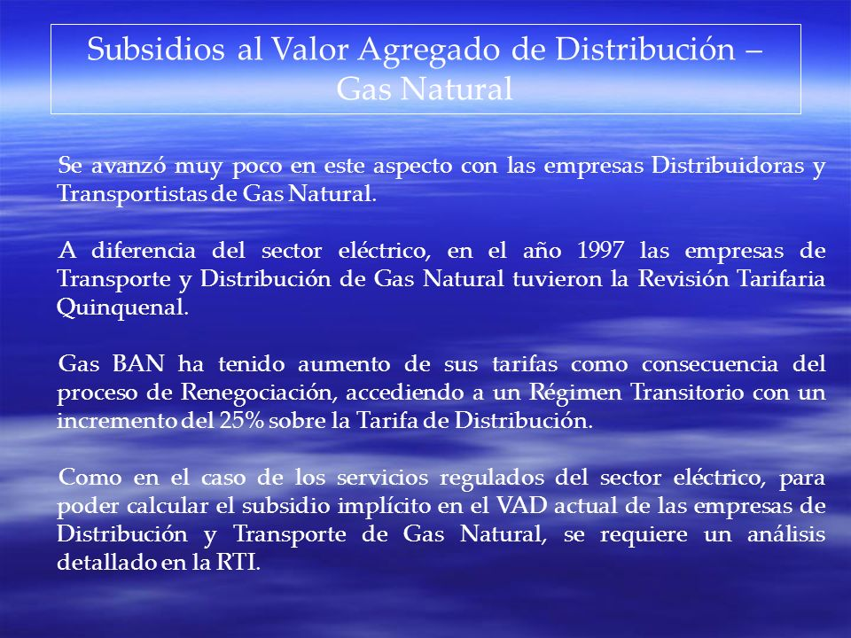 Subsidios al Valor Agregado de Distribución – Gas Natural