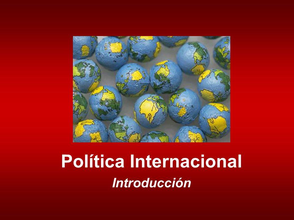 Política Internacional Introducción