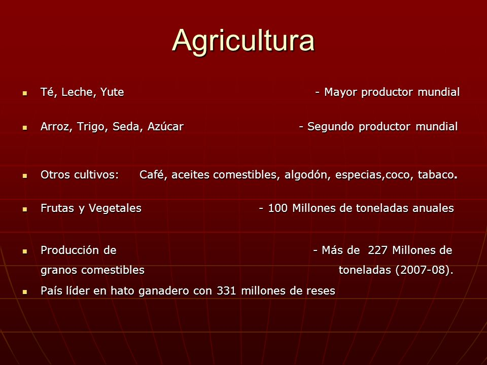 Agricultura Té, Leche, Yute - Mayor productor mundial