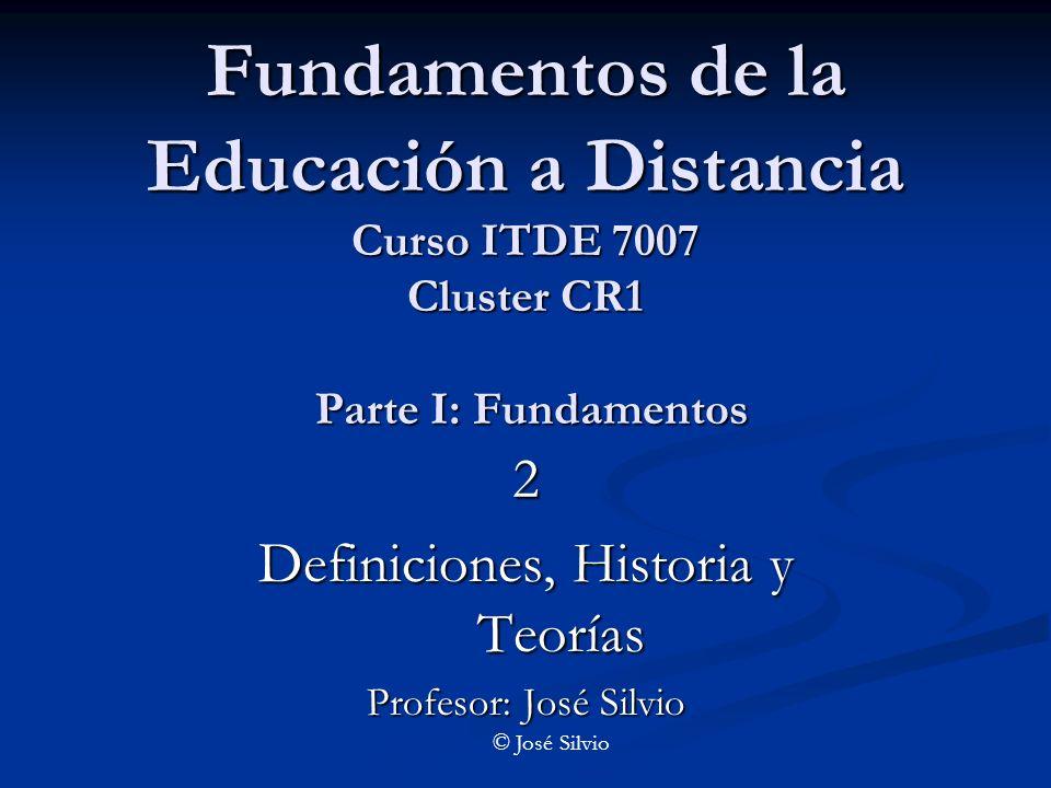 2 Definiciones, Historia y Teorías Profesor: José Silvio