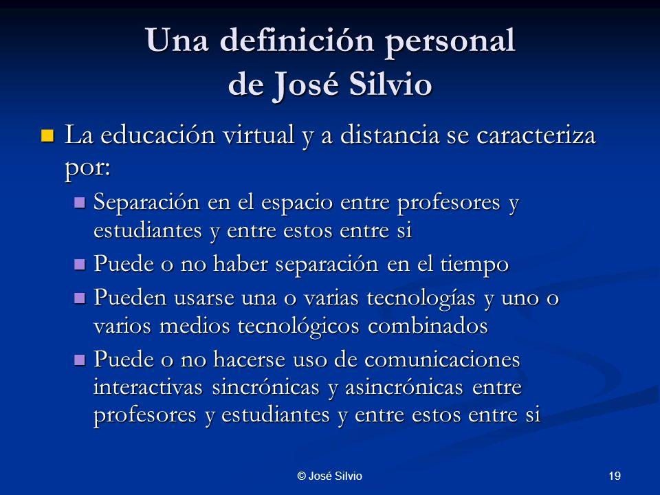Una definición personal de José Silvio