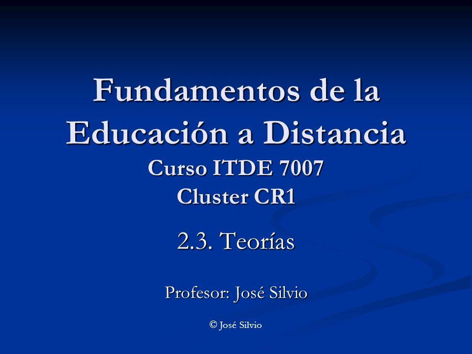Fundamentos de la Educación a Distancia Curso ITDE 7007 Cluster CR1