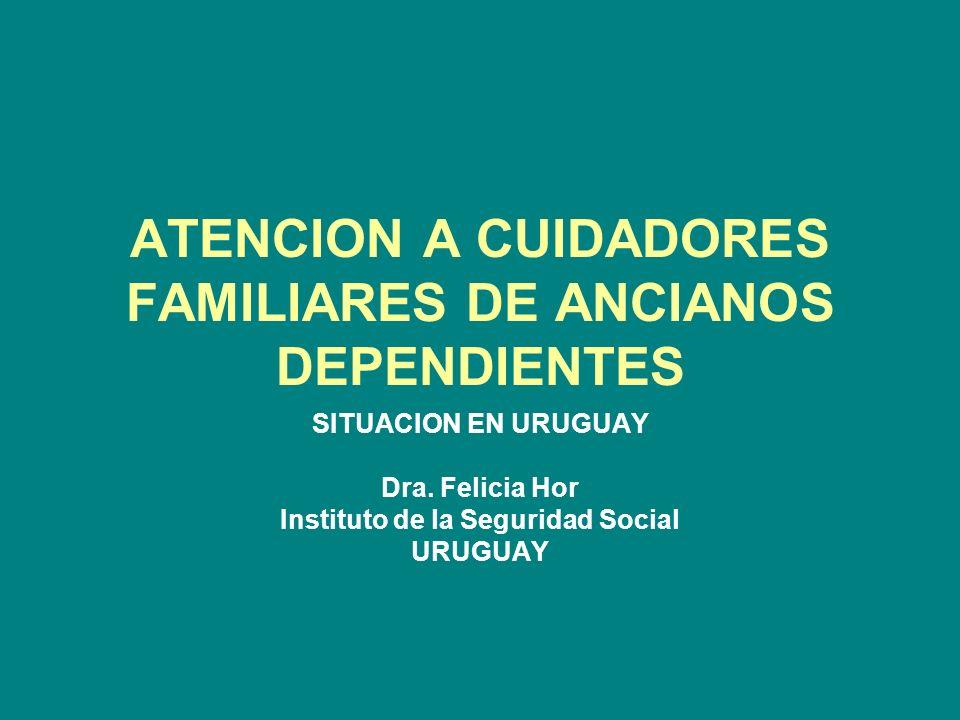 ATENCION A CUIDADORES FAMILIARES DE ANCIANOS DEPENDIENTES