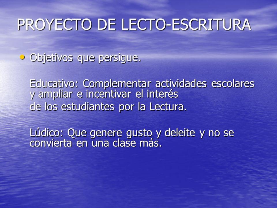PROYECTO DE LECTO-ESCRITURA