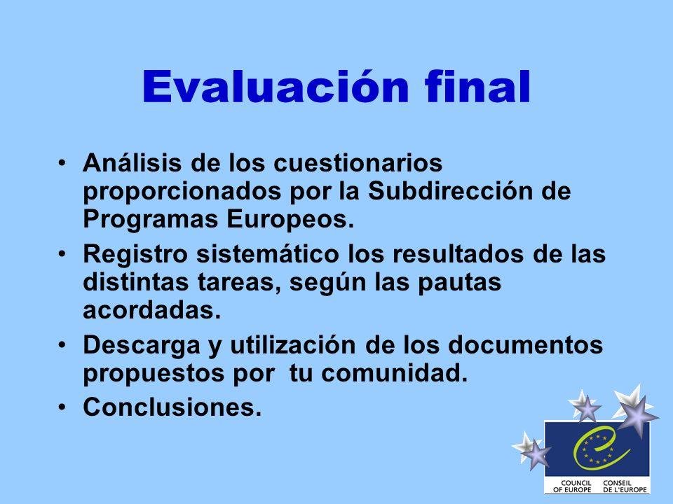 Evaluación final Análisis de los cuestionarios proporcionados por la Subdirección de Programas Europeos.