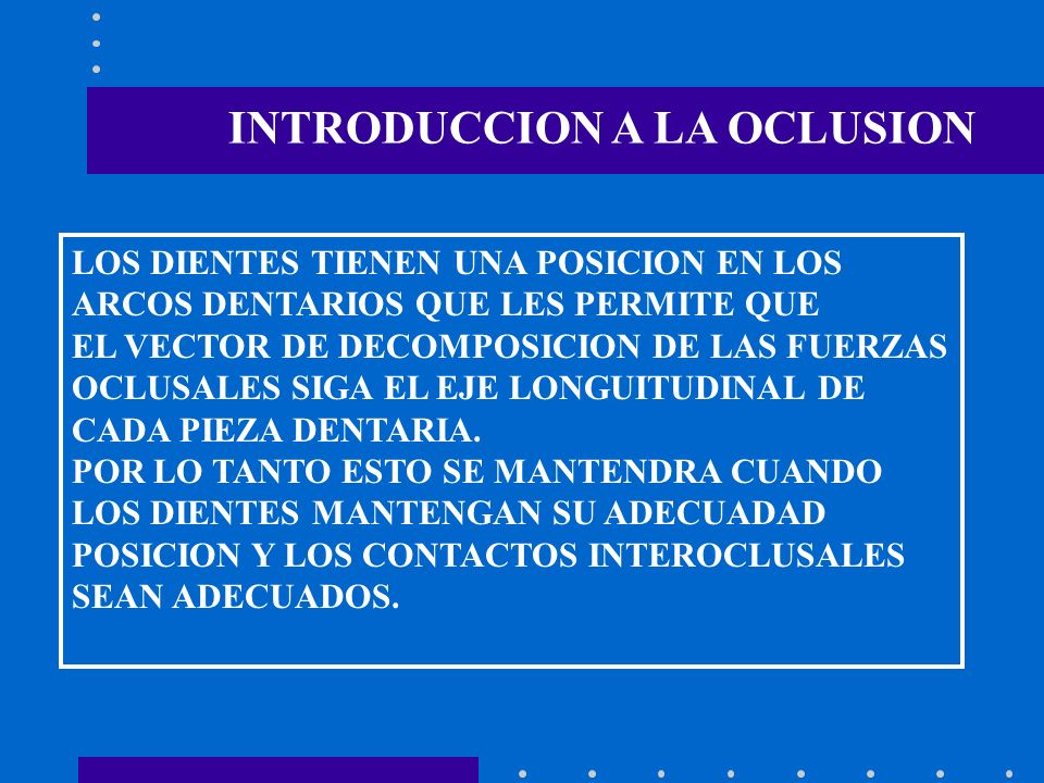 INTRODUCCION A LA OCLUSION