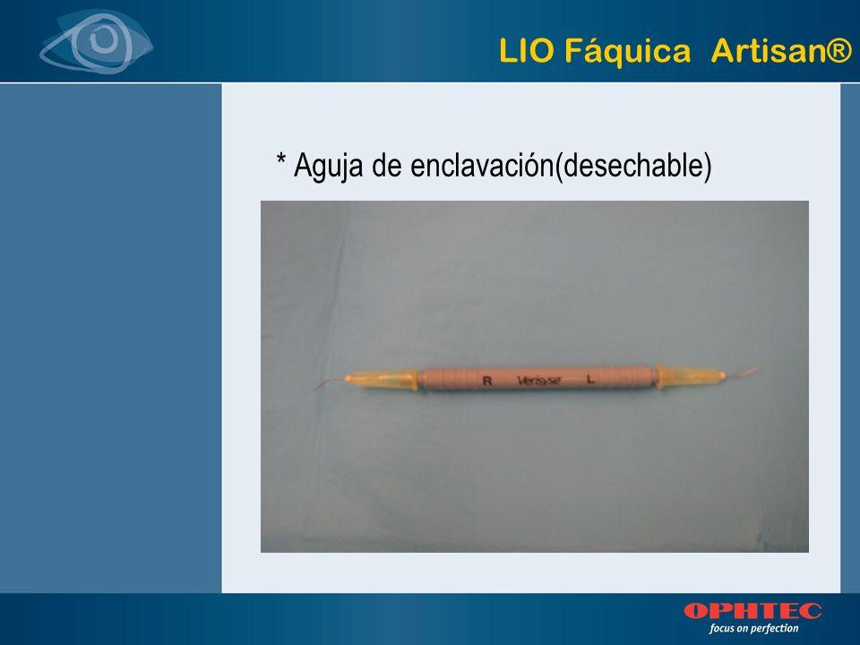 LIO Fáquica Artisan® * Aguja de enclavación(desechable)