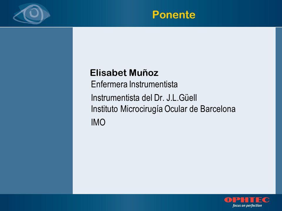 Ponente Elisabet Muñoz Enfermera Instrumentista
