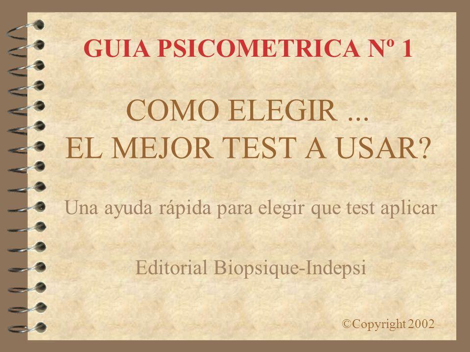 COMO ELEGIR ... EL MEJOR TEST A USAR