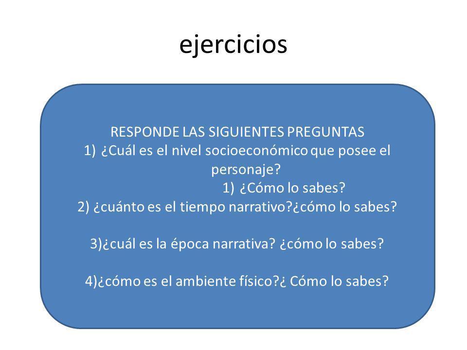 ejercicios RESPONDE LAS SIGUIENTES PREGUNTAS
