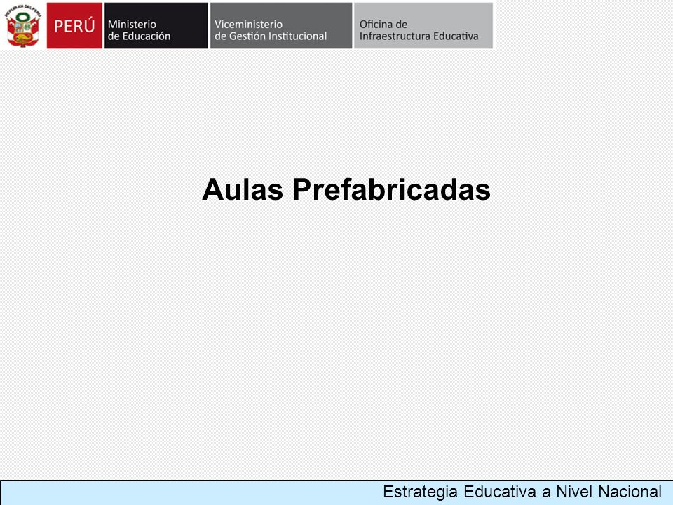 Aulas Prefabricadas Estrategia Educativa a Nivel Nacional